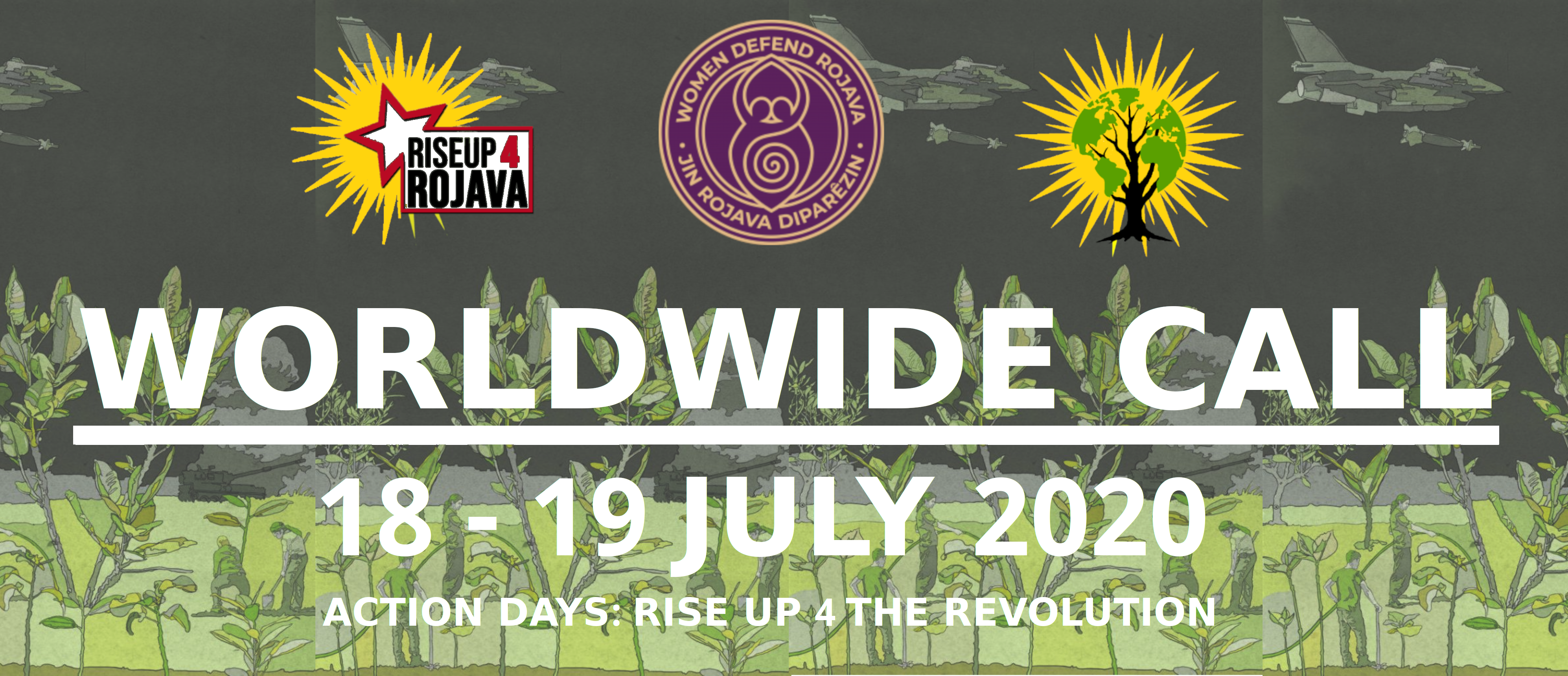 Make Rojava Green Again Call for Action Days on the 18th and 19th July